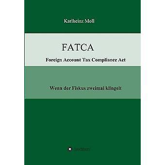 FATCA compte étranger LIR de la conformité par Moll & Karlheinz