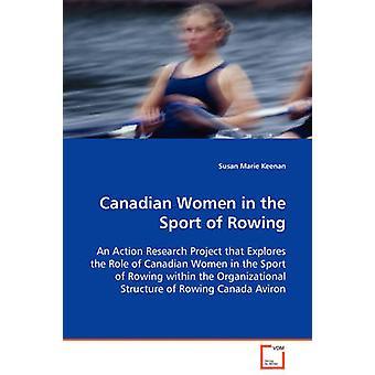 キーナン ・ スーザン Marie によってボートのスポーツでカナダ人女性