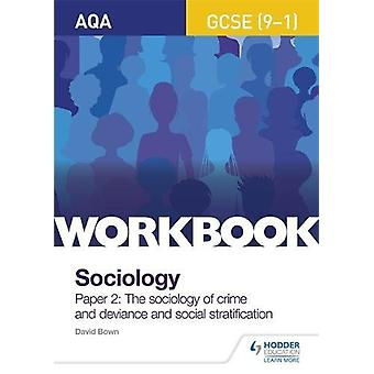 AQA GCSE (9-1) Sociology Workbook Paper 2 - The sociology of crime and