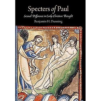 Specters of Paul: Sexual Difference in Early Christian Thought