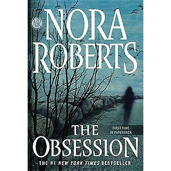 The Obsession by Nora Roberts - 9780515156386 Book