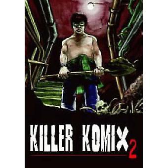 Killer Komix2 by David Kerekes - 9780952328810 Book