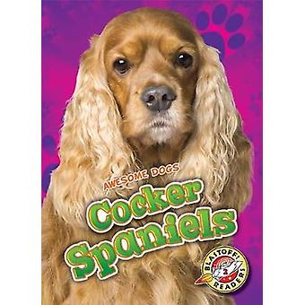 Cocker Spaniels by Nathan Sommer - 9781626176119 Book