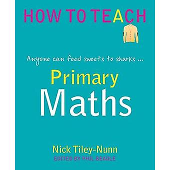 Primary Maths - Anyone Can Feed Sweets to Sharks... - 9781781351352 Bo