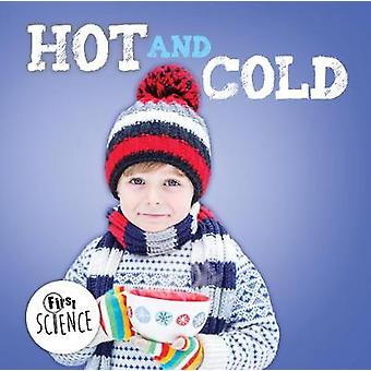 Hot and Cold by Steffi Cavell-Clarke - 9781786371898 Book