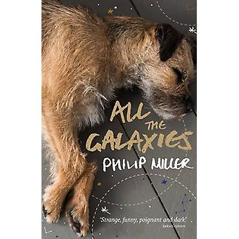 All the Galaxies by Philip Miller - 9781911332190 Book