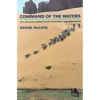 Commande des eaux: Triangles, le développement de l'eau fédéraux et eau indienne de fer