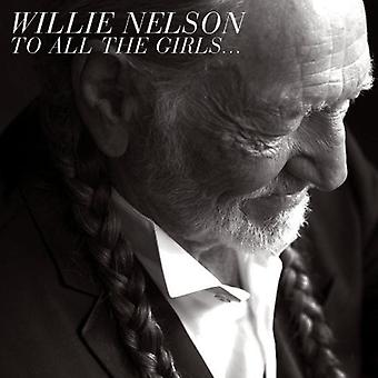 Willie Nelson - To All the Girls- [CD] USA import