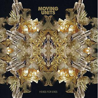 Moving Units - Hexes for Exes [CD] USA import