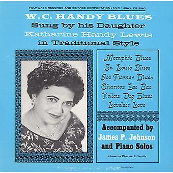 Katharine Handy Lewis - w. C. Handy Blues: Come cantato da importazione USA sua figlia Kathari [CD]