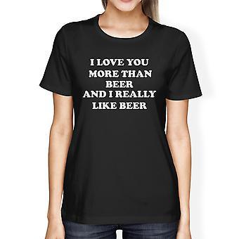 Ik hou van je meer dan bier vrouwen zwart T-shirt schattig Ierse Shirt