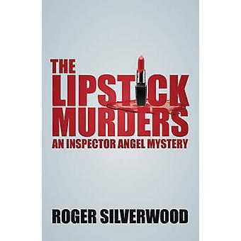 The Lipstick Murders (Alabama) by Roger Silverwood - 9780719819803 Bo