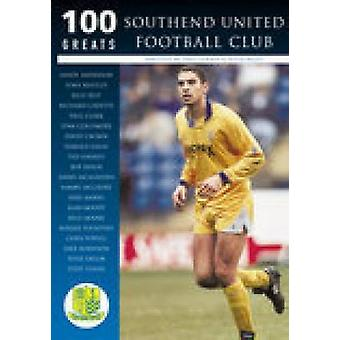 Southend United Football Club - 100 storheter av Dave Goody - Peter Miles