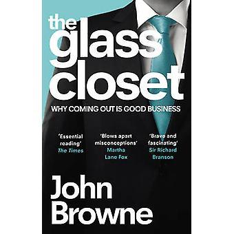 Die Glas-Schrank - ist warum Coming Out ein gutes Geschäft von John Browne - 97