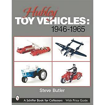 Hubley Toy Vehicles - 1946-1965 by Steve Butler - 9780764314056 Book