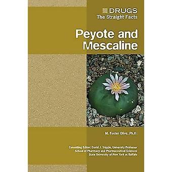 Peyote och meskalin av M. främja oliv - 9780791085455 bok
