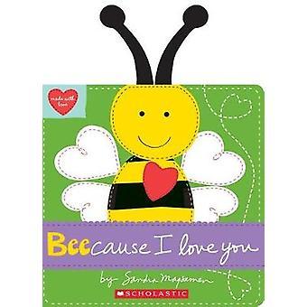Beecause ich liebe dich von Sandra Magsamen - 9781338110906 Buch