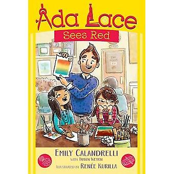 ADA Lace Sees Red by Emily Calandrelli - 9781481486019 Book