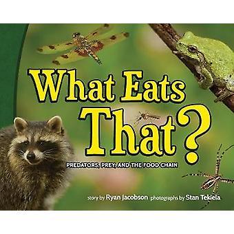 Was isst das? -Räuber - Beute- und die Nahrungskette von Ryan Jacobs