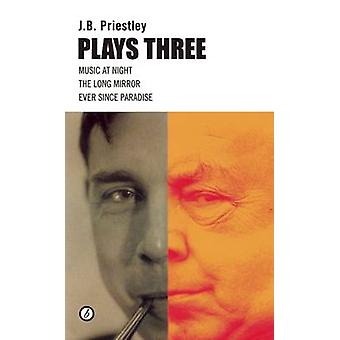 J.b. Priestley - spielt drei Mal J. B. Priestley - 9781849432481 Buch