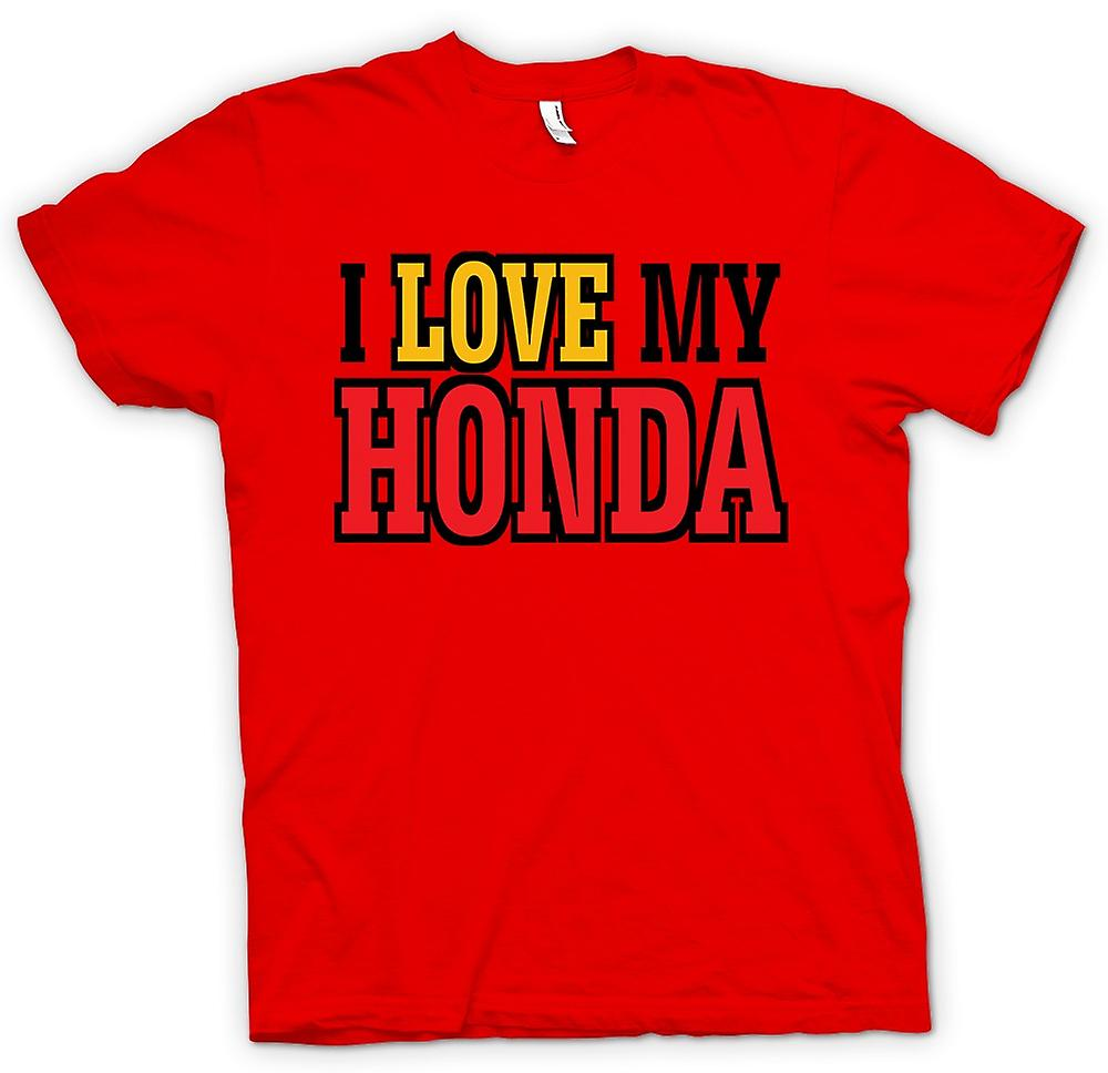 Mens T-shirt - I Love My Honda - Auto Enthusiast