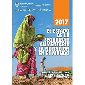 El Estado de la Seguridad Alimentaria y la voedingswaarde nl el Mundo 2017