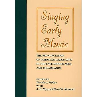 Singing Early Music - The Pronunciation of European Languages in the L