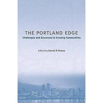 The Portland Edge - Challenges and Successes in Growing Communities (4