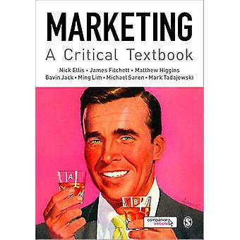 Marketing - A Critical Textbook by Gavin Jack - Matthew Higgins - Jame