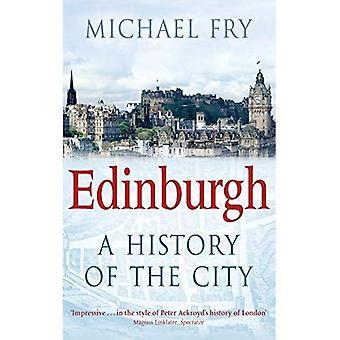 Edimbourg: Une histoire de la ville