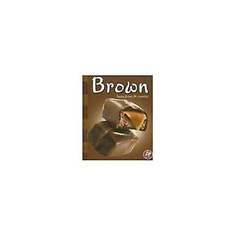 Brown: Seeing Brown All Around Us (A+ Books: Colors)