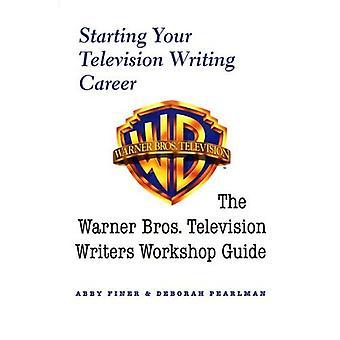 Zaczynając swoją karierę pisanie telewizor: Warner Bros. pisarzy warsztatu przewodnika (serial telewizyjny)