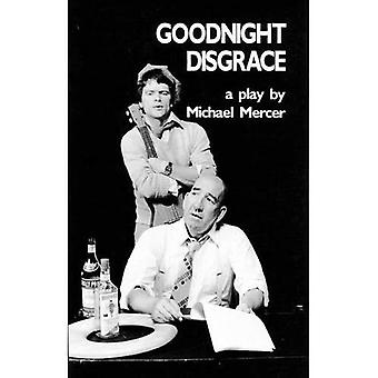 Goodnight Disgrace