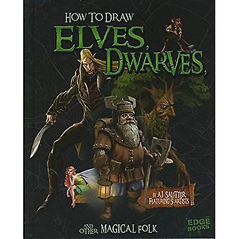 Jak rysować elfów, krasnoludów i inne magiczne Folk (rysunek stworzeń Fantasy)
