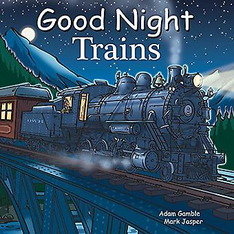 Good Night Trains (Good Night (Our World of Books))