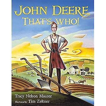 John Deere, som är vem!