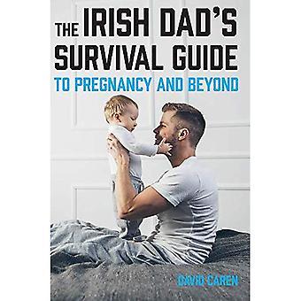 Den irländska pappas Survival Guide till graviditet [& Beyond]