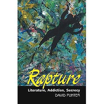 Rapture: Literature, Secrecy, Addiction