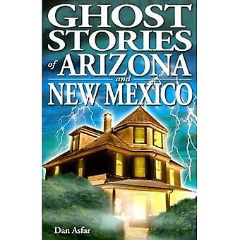 Ghost Stories of Arizona and New Mexico (Ghost Stories (Lone Pine))
