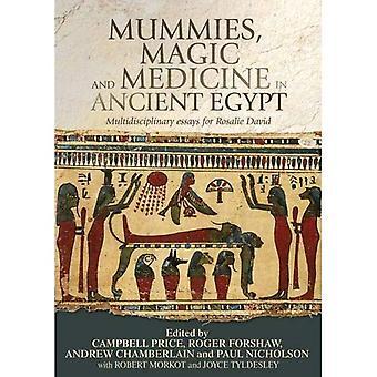 Mumier, magi och medicin i forntida Egypten