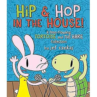 Hip & Hop in the House!: A Free-Flowing Tortoise and� the Hare Collection