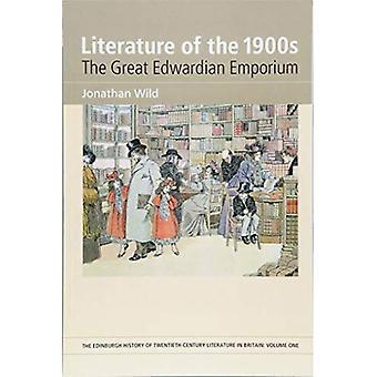 1900-luvun Kirjallisuus: suuri Edwardian Emporium (Edinburgh historia 1900-luvun kirjallisuuden Isossa-Britanniassa)