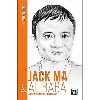 Jack Ma and Alibaba (China's Leading Entrepreneurs and Enterprises)
