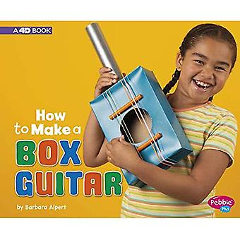 How to Make a Box Guitar:� A 4D Book (Hands-On Science Fun)