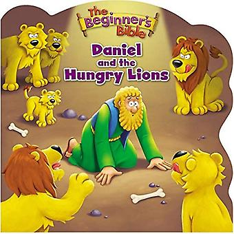 Nybörjare är Bibeln Daniel och hungriga lejonen (The Beginner's Bible) [styrelse bok]