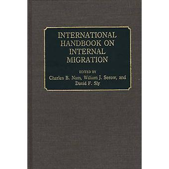 Internationales Handbuch zur Binnenwanderung von Nam & Charles B.