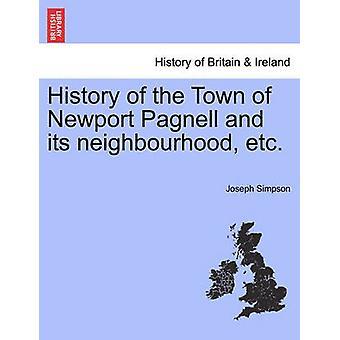 Geschichte der Stadt Newport Pagnell und ihrer Nachbarschaft etc. von Simpson & Joseph