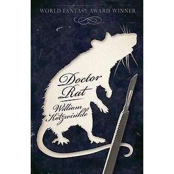 Doctor Rat by Kotzwinkle & William