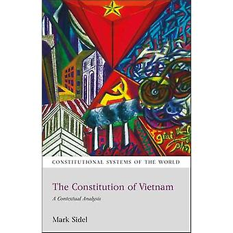 Konstitutionen av Vietnam en kontextuell analys av Sidel & Mark
