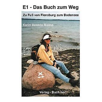 E1 Das Buch zum Weg af BasedaMaass & Karin